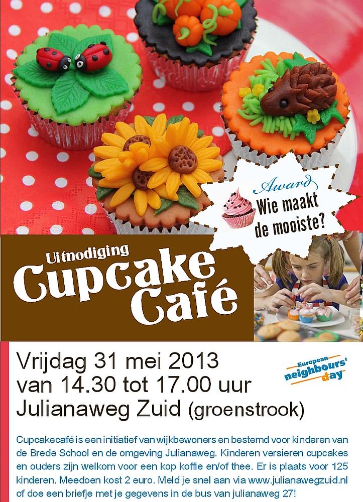 Julinaweg Zuid Cupcake Cafe 30 mei 2013